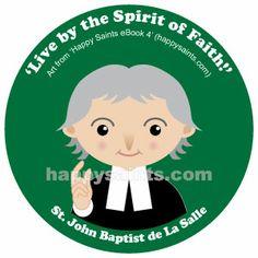 Happy Saints - St. John Baptist de La Salle