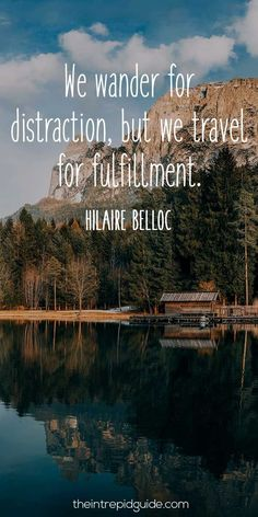 travelquote-we-wander-for-distraction-but-we-travel-for-fulfillment