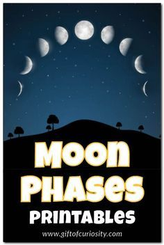 3 different phases of the moon printables for kids who are learning about the moon || Gift of Curiosity