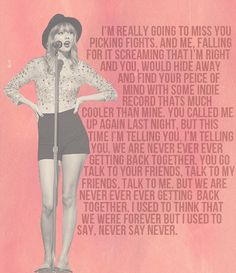We Are Never Ever Getting Back Together: Taylor Swift