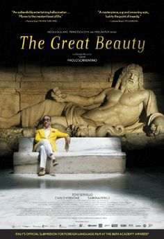 The Great Beauty (2013)  - Jep Gambardella has seduced his way through the lavish nightlife of Rome for decades, but after his 65th birthday and a shock from the past, Jep looks past the nightclubs and parties to find a timeless landscape of absurd, exquisite beauty.