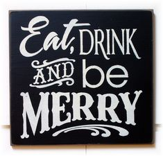Eat Drink And Be Merry wood sign typography. $22.00, via Etsy.