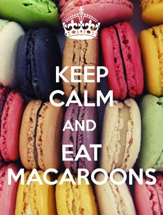 keep calm & eat macaroons #zimmermanngoesto