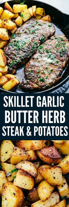 Skillet Garlic Butter Herb Steak and Potatoes is pan seared and cooked to perfection and topped with a garlic herb butter compound. This is the best steak that I have ever had! recipes Skillet Garlic Butter Herb Steak and Potatoes Beef Dishes, Food Dishes, Main Dishes, Meat Dish, Steak Potatoes, Meat And Potatoes Recipes, Recipes With Herbs, Garlic Herb Butter, Good Food