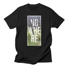 NOWHERE Mens T-Shirt by manuellabrador