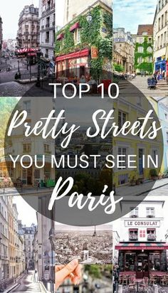 Top 10 Pretty streets you must see in Paris, France by Solosophie. #traveldestinationseuropean