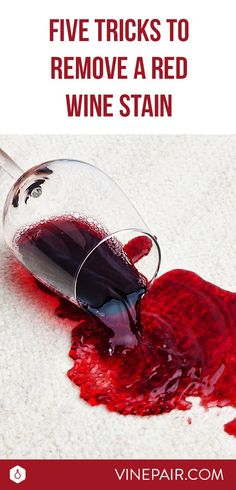 Learn 5 different ways to to remove a red wine stain. Read our guide and you'll never worry about red wine stains on your carpet, couch or clothes again!