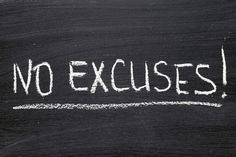 Photo about No excuses phrase handwritten on blackboard. Image of white, exclamation, black - 27686470 Crossfit Motivation, Life Motivation, Stretch Mark Remedies, Cambridge Weight Plan, Stop Making Excuses, Its Time To Stop, Self Reliance, Creative Suite, Go Blue