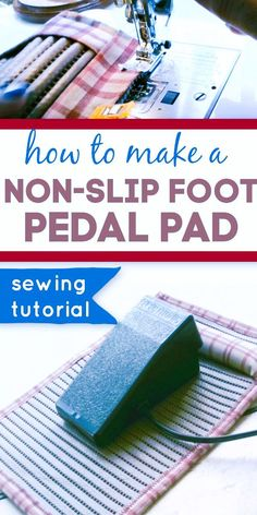 Looking for a foot pedal non slip pad? Do you have problems with your sewing machine foot pedal moving around under your sewing machine table while you are sewing? There is a solution to this problem - a DIY non-slip sewing machine foot pedal pad. It's an easy sewing project and this is a sewing tutorial on how to sew it step-by-step. #sewingtutorials #easysewingprojects #sewingforbeginners #quiltingtips Easy Sewing Projects, Sewing Tips, Sewing Hacks, Design Your Own Clothes, Sewing Machine Tables, Couture Sewing, Quilting Tips, Fashion Sewing, Sewing For Beginners