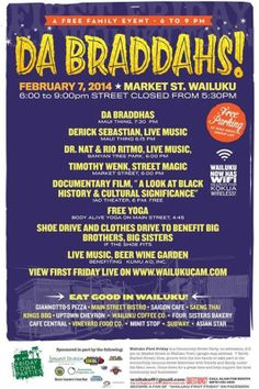 Wailuku, HI Music, comedy, yoga, magic... you name it, we got it! It's Wailuku's town party, the free family event where you can enjoy all Wailuku has to offer in a relaxed traffic free zone.   Give back… Click flyer for more >>