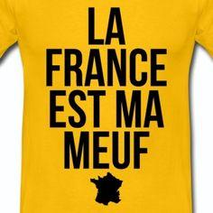 T shirt jaune homme Humour La France est ma meuf - Tee shirt Homme