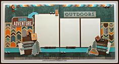 Just Crazy Blessed - CTMH Cricut Artbooking Layout using Close to My Heart Timberline.  Get a Free $99 Artbooking Cricut Cartridge Bundle by joining my team in April! NO STRINGS ATTACHED! Scrapbook Page, Layout, Outdoors, Camping, Hiking, Woodgrain, Susan Williams, Studio Sus