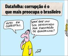 Nani Humor: CORRUPÇÃO É O QUE MAIS PREOCUPA O BRASILEIRO