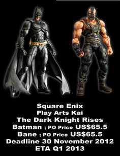 PlayArts Kai The Dark Knight Rises  - Batman ; $65.5  - Bane ; $65.5