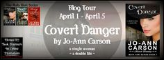 A Good Book Can Change Your View For Life: Covert Danger by Jo-Ann Carson [Mata Hari Series]