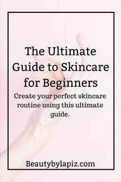 The ultimate guide to skincare for beginners. Create your perfect skincare routine using this ultimate guide! The ultimate guide to skincare for beginners. Create your perfect skincare routine using this ultimate guide! Face Care Routine, Face Care Tips, Skin Care Routine For 20s, Face Skin Care, Diy Skin Care, Skin Care Tips, Face Tips, Skin Routine, Beauty Routine Calendar
