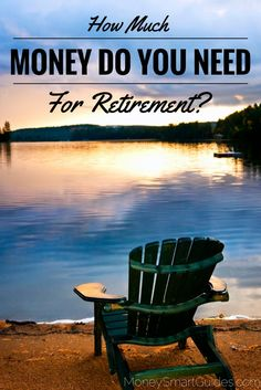 In order to know how much money you will need in retirement, you need to have an idea of how much you will spend in retirement. http://www.moneysmartguides.com/how-much-money-do-you-need-for-retirement