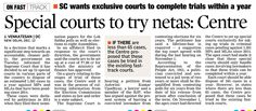 12 special courts to try cases involving netas as accused, Centre informed the Supreme Court. #LegalLawyersinHyderabad        #LegalAdvocatesinHyderabad #AbhayaLegalServices #LegalServicesinHyderabad