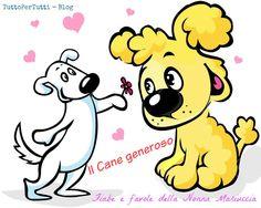 TuttoPerTutti: IL CANE GENEROSO - Una tenera favola dalla penna della Nonna Mariuccia per gli amanti degli animali. http://tucc-per-tucc.blogspot.it/2015/06/il-cane-generoso.html