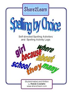 Spelling By Choice - Kid-Friendly Spelling Activity Choices - versatile, easy to use - can be used with any spelling lists 2nd Grade Spelling, Spelling Homework, Spelling Lists, Spelling Words, Word Study, Word Work, English Language, Language Arts, Spelling Word Activities