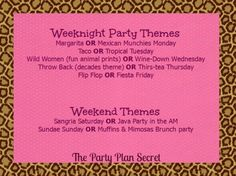 Need a theme for your home party you want to host??  Check these out..  contact me at https://tammybedford.scentsy.us/Scentsy/Home