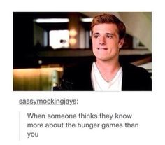I don't like it when people say they love the Hunger Games Series but haven't read them Hunger Games Memes, Hunger Games Fandom, Hunger Games Catching Fire, Hunger Games Trilogy, Katniss And Peeta, Katniss Everdeen, Mocking Jay, Game Quotes, Film Serie