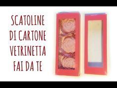 """Come fare Scatoline di Cartone """"Vetrinetta"""" perfette! (Party/D.I.Y.) Arte per Te - YouTube"""