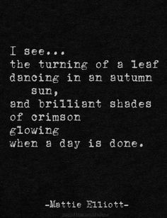 Dark Autumn, Autumn Lights, Dark Quotes, Faith Hope Love, Four Seasons, Autumn Leaves, Cards Against Humanity, Inspirational Quotes, Words