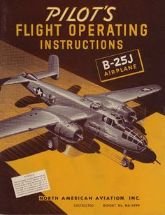 Details about   B-25 Mitchell Flight Manual Pilots Handbook North American WWII Army Air Corps