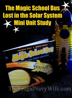 The Magic School Bus Lost in the Solar System Unit Study | Space activity, Space Snacks and Space Art!