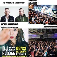 Coming Up this WKND @ #SOULKRUSH #소크 LA / SF / Seoul - For All Event Complimentary Entry Signups @ www.soulkrush.com  8.20 Thur 18+ #Botnek @ Ruby Skye #SF 8.21 Fri #OMGFridays @ Origin SF 8.22 Sat #FLOJEE (플로지 코리아) @ #FeriaLA  For VIP/Table RSVP call or text 408-529-1804 - Like Us @ www.facebook.com/soulkrush for updates!  #SoulKrush #SF #LA #Nightlife #Party #HipHop #Night #EDM #Flojee #Botnek #OMGF #OriginSF #RubySkyeSF #FeriaLA #Clubbing #플로지 #클럽 #파티 #한인 #유학생 #엘에이 #샌프란…