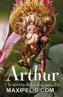 Ver Arthur 3 la guerra de los dos mundos Online Gratis | Maxipelis.net