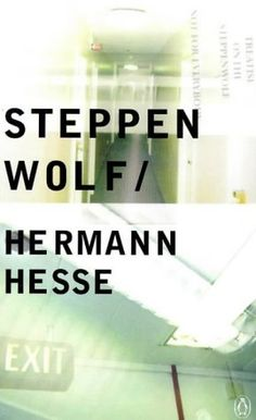 """READ BOOK """"Steppenwolf by Hermann Hesse"""" ebook buy pc view price sale iphone for Free Books, Good Books, Books To Read, My Books, Hermann Hesse, Dalai Lama, Johann Wolfgang Von Goethe, Nobel Prize In Literature, Musica"""