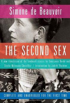 The Second Sex - Simone de Beauvoir [Seksi i Dytë - Simon de Bovuar]  Libri 1: Faktet dhe mitet Libri 2: Përvoja e jetuar