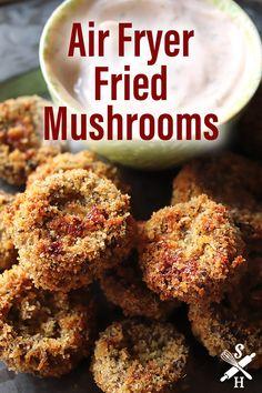 Air Fryer Recipes Snacks, Air Fry Recipes, Air Fryer Dinner Recipes, Appetizer Recipes, Cooking Recipes, Air Fryer Recipes Vegetarian, Appetizers, Fried Mushrooms, Stuffed Mushrooms