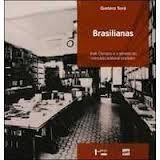 Brasilianas : José Olympio e a gênese do mercado editorial brasileiro / Gustavo Sorá - São Paulo : Edusp : Com-Arte, imp. 2010