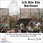 "Darrell Castle discusses the rise and fall of the Berlin Wall on the 25th anniversary of its fall. ""Ich bin ein Berliner"" www.castlereport.us/berlin-wall-25-years-later-3"