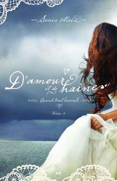 """""""D'amour et de haine T1"""" : ce roman rejoint mon top classement des romances historiques http://cocomilady2.revolublog.com/d-amour-et-de-haine-t1-ce-roman-rejoint-mon-top-classement-des-romance-a128872568"""