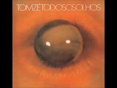 Tom Zé - Todos os Olhos (1973)