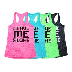 Ladies Leave Me Alone Burnout Racerback – DedFit Shop