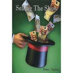 Selling The Show by Sean Taylor - Book