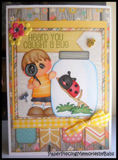 PAPER PIECING MEMORIES BY BABS: Heard You Caught A Bug Card