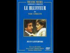 Le bluffeur - Jean Lefebvre - Théâtre - YouTube