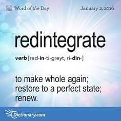 """Redintegrate - to make whole again. Origin - Redintegrate can be traced to the Latin redintegrāre meaning """"to make whole again."""" It entered English in the Unusual Words, Weird Words, Rare Words, Big Words, Words To Use, Unique Words, Powerful Words, Cool Words, Word Nerd"""
