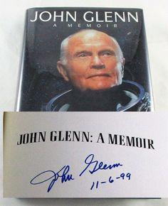 Astronaut NASA John Glenn SIGNED AUTOGRAPHED A Memoir 1st Edition Book VERY NICE.  BooksBySam.com