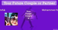 Check my results of Find Your Future Couple or Partner Facebook Fun App by clicking Visit Site button