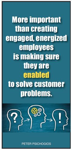 #Employee #Enablement. More important than creating #engaged, energized employees is making sure they are enabled to solve #customer problems. http://csi-international-inc.com/blog/
