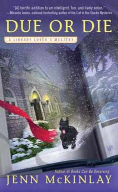 Due or Die (Library Lover's Mystery Series #2)  byJenn McKinlay. Please click on the book cover to check availability @ Otis.