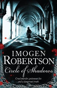 Circle of Shadows by Imogen Robertson. $10.84. Publisher: Review (April 26, 2012). Author: Imogen Robertson. 386 pages