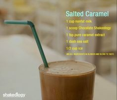 Chocolate Salted Caramel Shakeology. I provide free coaching, support, accountability, for all of your social media.